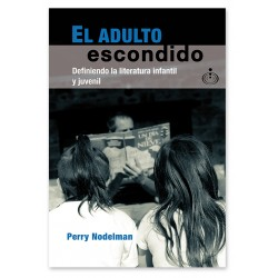 El adulto escondido....